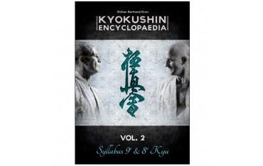 Kyokushin encyclopaedia volume 2 Syllabus 9ème & 8ème Kyu - Shihan Bertrand Kron