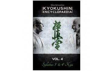 Kyokushin encyclopaedia volume 4 Syllabus 5ème & 4ème Kyu - Shihan Bertrand Kron