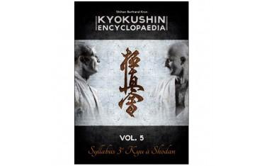Kyokushin encyclopaedia volume 5 Syllabus 3ème à Shodan - Bertrand Kron