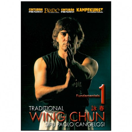 Wing Chun traditionnel Vol.1 - Paolo Cangelosi