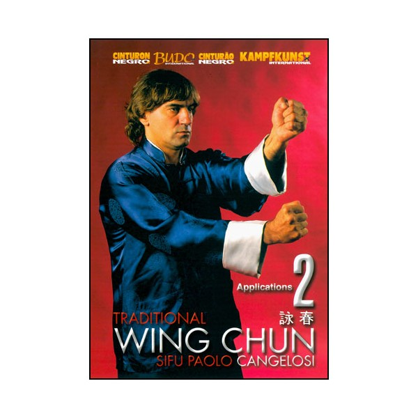 Wing Chun traditionnel Vol.2 - Paolo Cangelosi