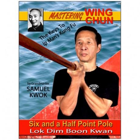 Wing Chun vol.7  Lok Dim Boon Kwan - S Kwok (angl)