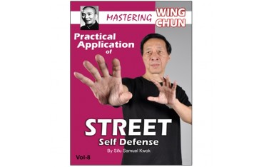 Wing Chun vol.8 Street self defense - S Kwok (angl)