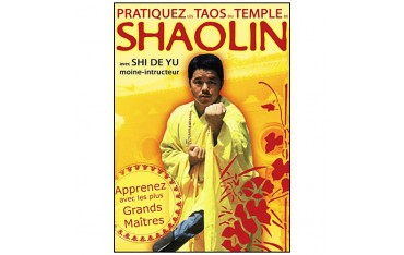 Apprenez les Taos du temple Shaolin - Shi De Yu