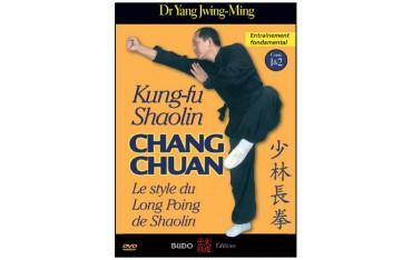 Kung-Fu Shaolin, Chang Chuan : enseignement fondamental - Yang J-Ming