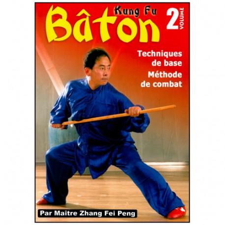 Kung-Fu Vol.2, Bâton  tech. de base, méthode d'entr.  - Maître Zhang