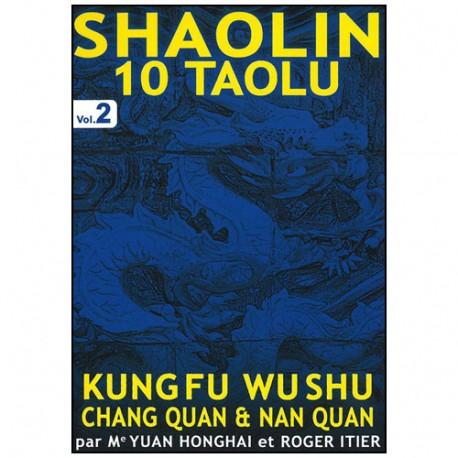Shaolin 10 Taolu Vol.2 (Chang Quan & Nan Quan) - Y. Honghai & Itier