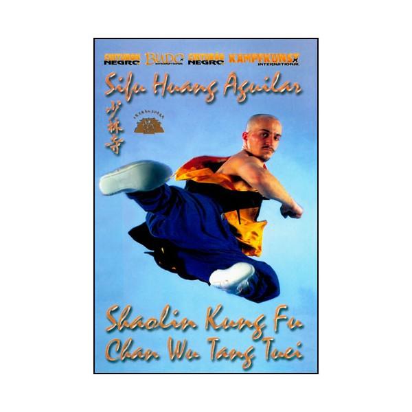 Shaolin Kung-Fu, Chan Wu Tang Tuei - Huang Aguilar
