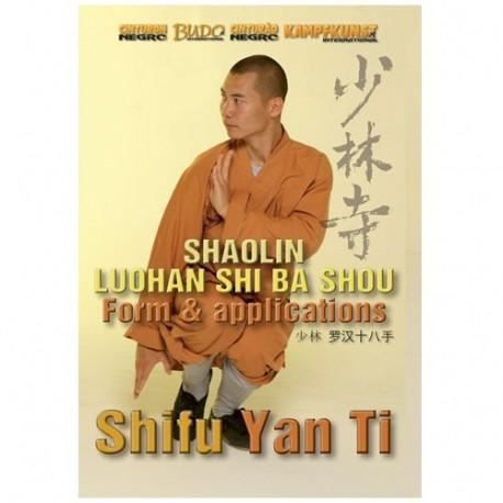 Shaolin Luohan Shi Ba Shou form & applications - Yan Ti
