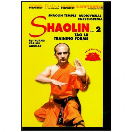 Shaolin vol.2, Tao Lu training forms - Huang Carlos Aguilar