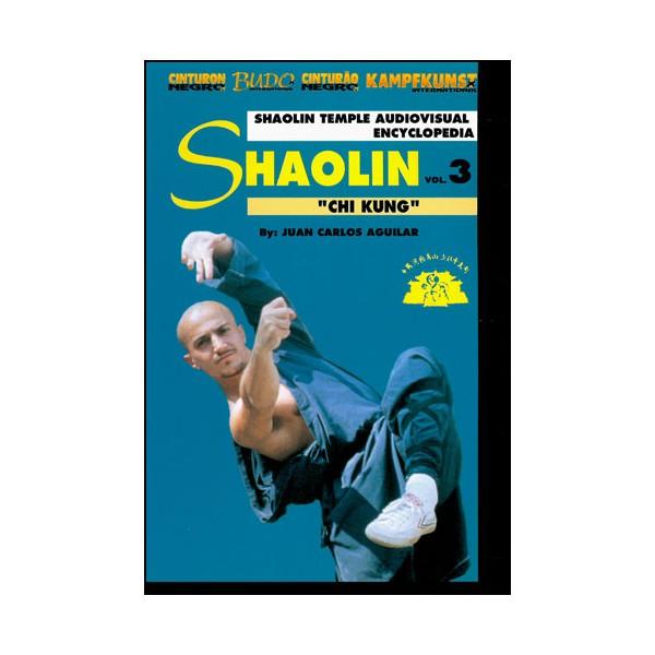 Shaolin vol.3, Chi Kung - Huang Carlos Aguilar