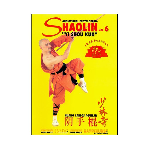 Shaolin vol.6, Yi Shou Kun - Huang Carlos Aguilar