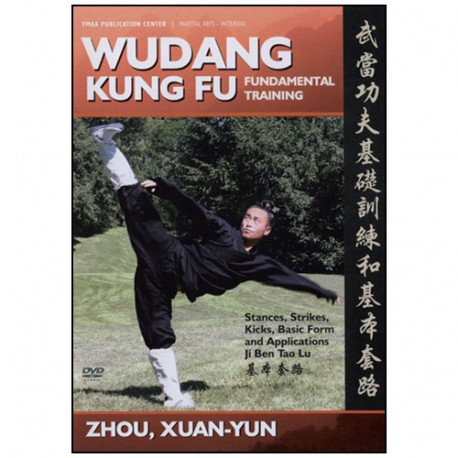 Wudang Kung-Fu, fundamental training - Zhou Xuan-Yun