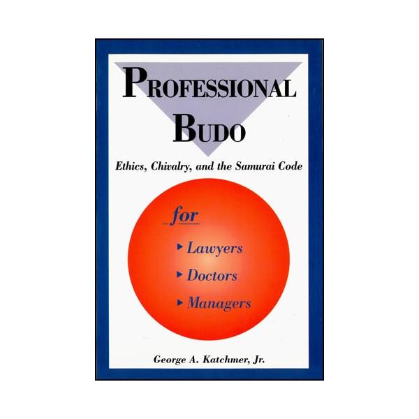 Professional Budo (anglais) - Katchmer