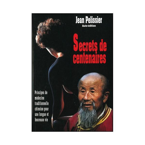 Secrets de centenaires - Jean Pelissier