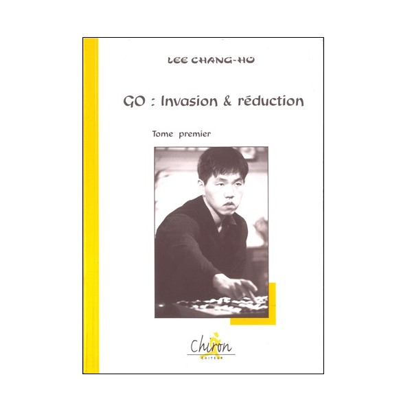 Go : invasion & réduction tome1 - Lee Chang-Ho