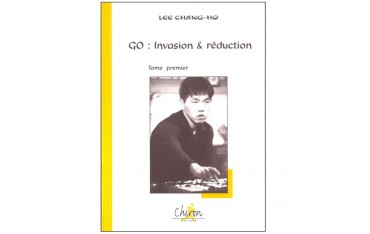 Go : invasion & réduction, tome 1 - Lee Chang-Ho