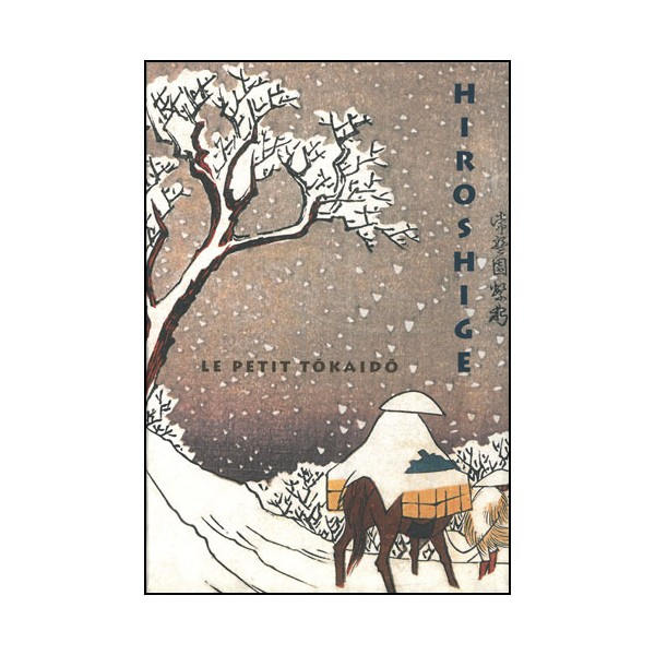 Hiroshige, le petit Tôkaïdô (recueil d'estampes)