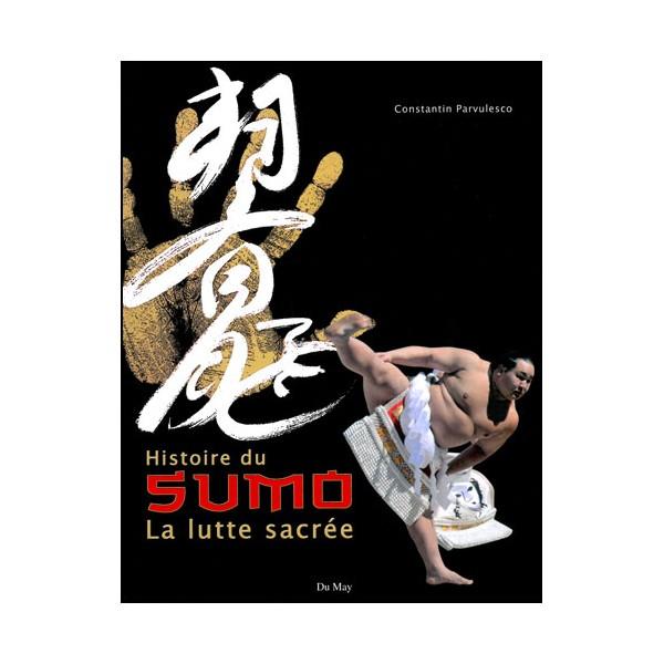 Histoire du Sumo, la lutte sacrée - Parvulesco