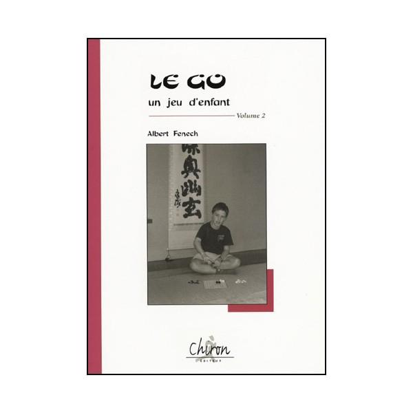 Le Go un jeu d'enfant Vol.2 - A Fenech