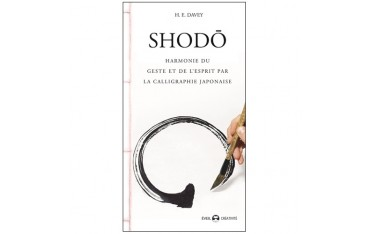 Shodô, harmonie du geste et de l'esprit - H. E. Davey