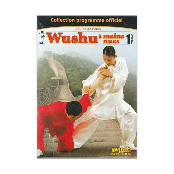 Wushu à mains nues Vol.1 - équipe de Pékin