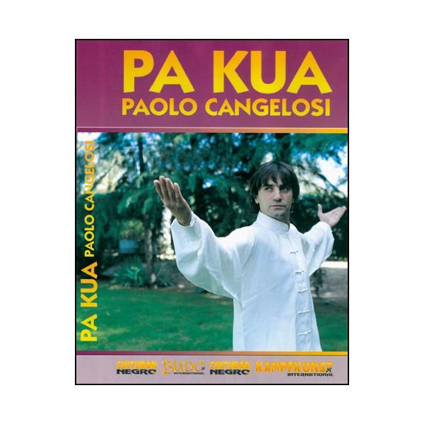 Pa Kua - Paolo Cangelosi