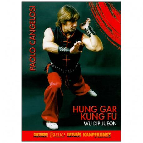 Hung Gar Kung Fu, Wu Dip Jueon - Paolo Cangelosi