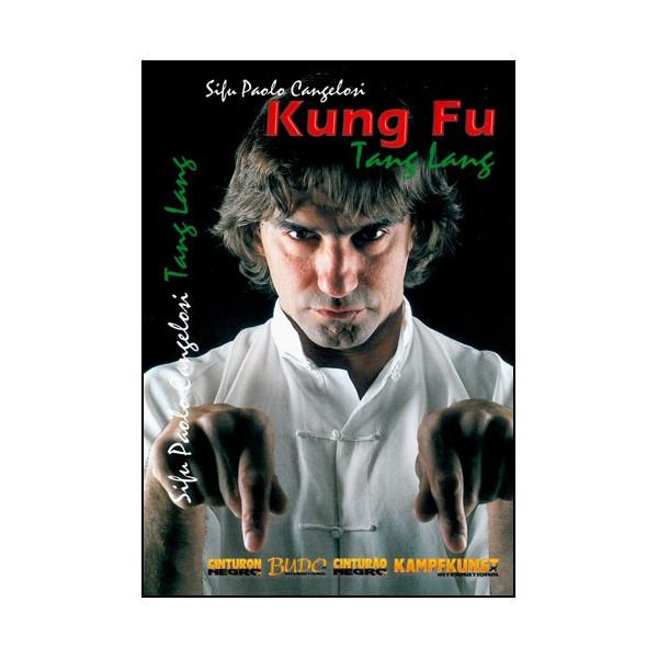Kung Fu Tang Lang - Paolo Cangelosi