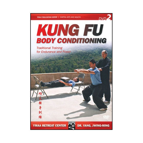 Kung Fu body conditioning Vol.2 - Yang Jwing Ming (Anglais)
