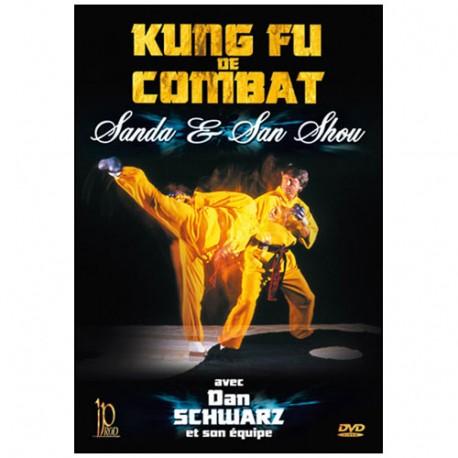 Kung-Fu, Sanda & Sanshu - Dan Schwarz