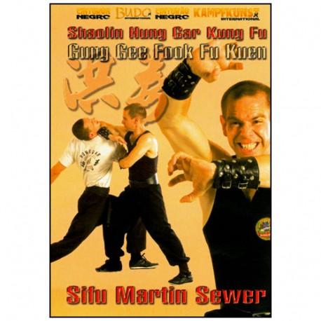 Shaolin Hung Gar Kung fu, Gung Gee Fook Fu Kuen - M Sewer