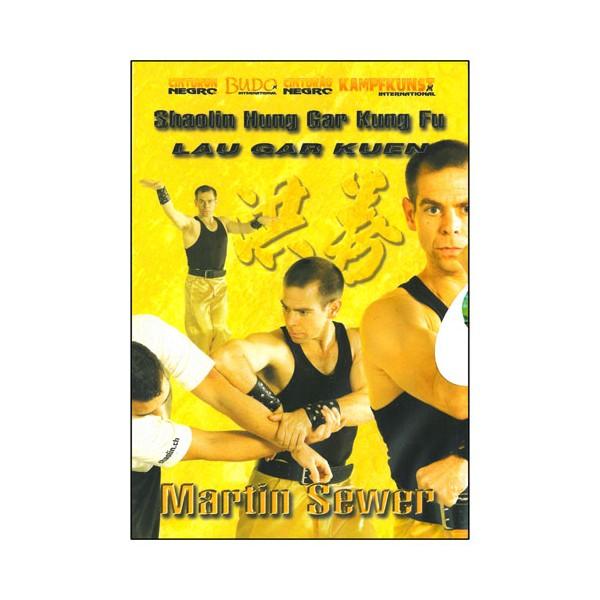 Shaolin Hung Gar Kung fu, Lau Gar Kuen - M Sewer