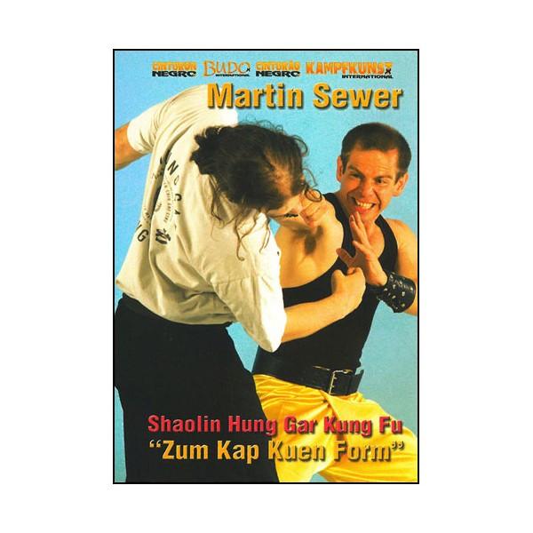 Shaolin Hung Gar Kung fu, Zum kap Kuen form - M Sewer