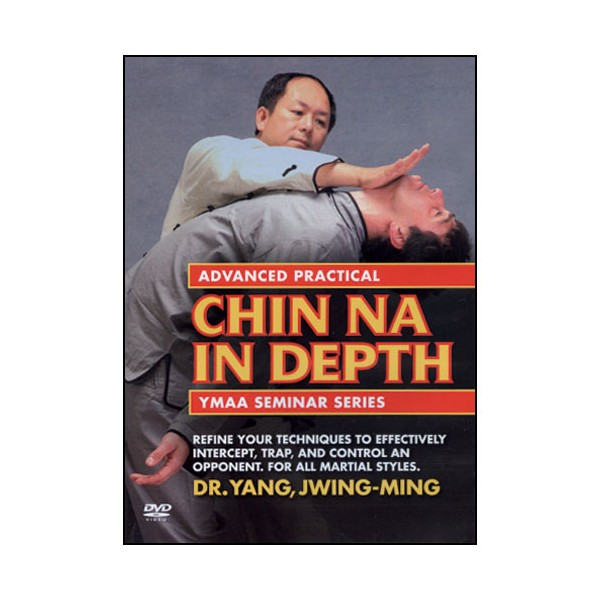 Chin Na in depth advanced - Yang Jwing-Ming