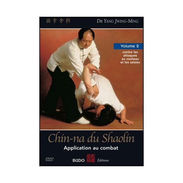 Chin-Na du Shaolin, appl. au combat Vol.2 - Yang Jwing-Ming