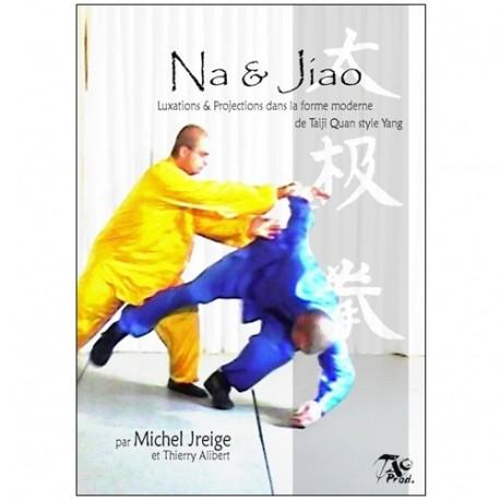 Na & Jiao, luxations & projections Taiji Q. Yang - T. Alibert (2 dvd)