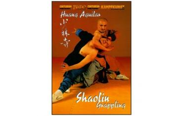 Shaolin Grappling - Huang Aguilar