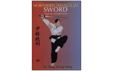 Northern Shaolin Sword, sequences & applications - Yang Jwing-Ming