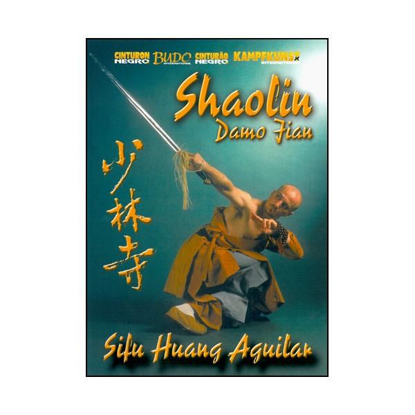 Shaolin Damo Jian - Huang Aguilar