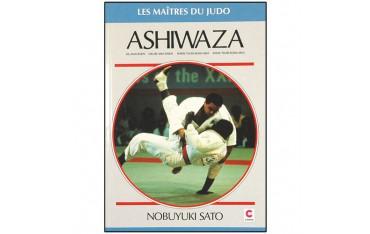 Ashiwaza, les Maîtres du Judo - Nabuyuki Sato