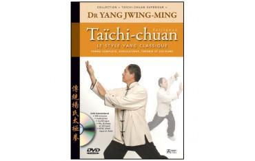Taïchi-chuan supérieur, le style Yang - Yang Jwing-Ming
