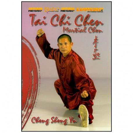 Tai Chi Chen, Martial Chen - Cheng Sheng Yu