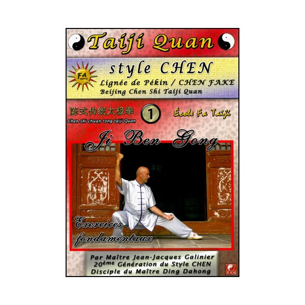 Taiji Quan style Chen V.1 exercices fondamentaux- Galinier