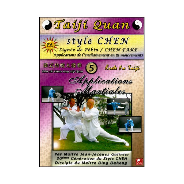 Taiji Quan style Chen V5 applications martiales- Galinier