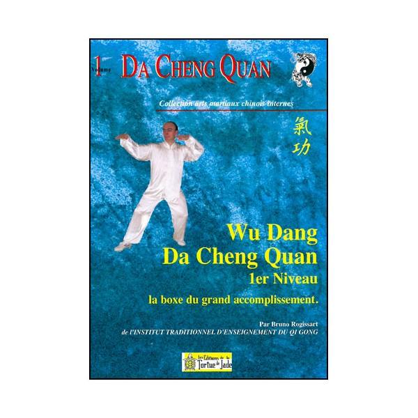 Da Cheng Quan, Wu Dang Da Cheng Quan 1er niveau - Bruno Rogissart