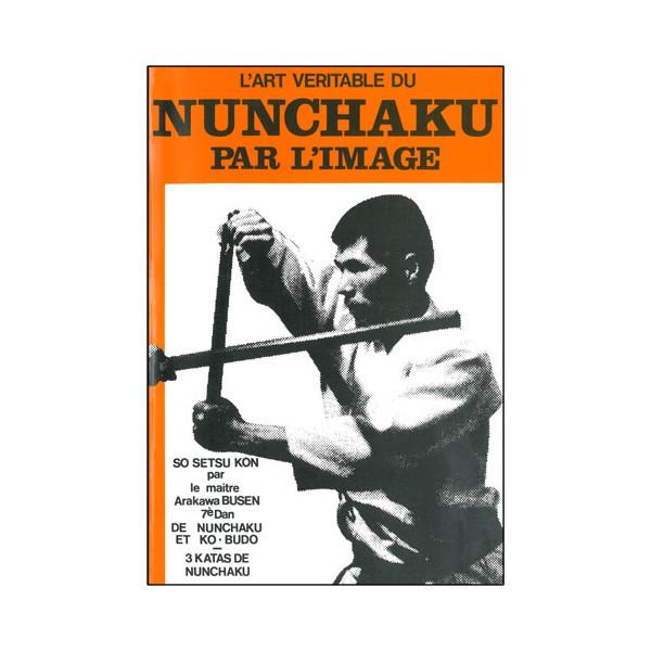 L'art véritable du Nunchaku par l'image