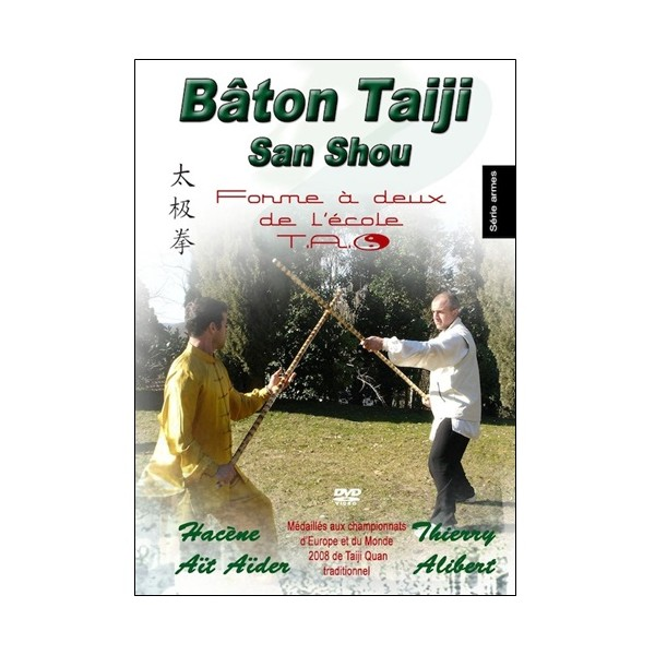 Bâton Taiji San Shou, forme à 2 de l'école T.A.O - Thierry Alibert