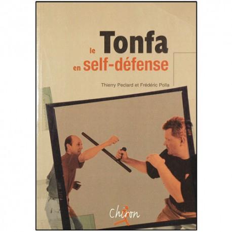 Le Tonfa en self-défense - Thierry Peclard/Frédéric Polla
