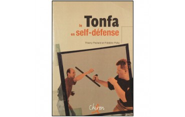Le Tonfa en self-défense - Thierry Peclard et Frédéric Polla